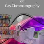 Certificate Course on Gas Chromatography now available!
