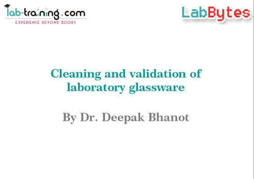 Cleaning and Validation of Laboratory Glassware