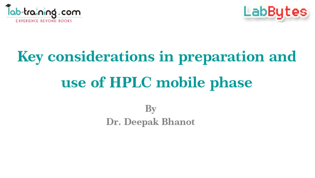 Key Considerations in preparation and use of HPLC Mobile Phase