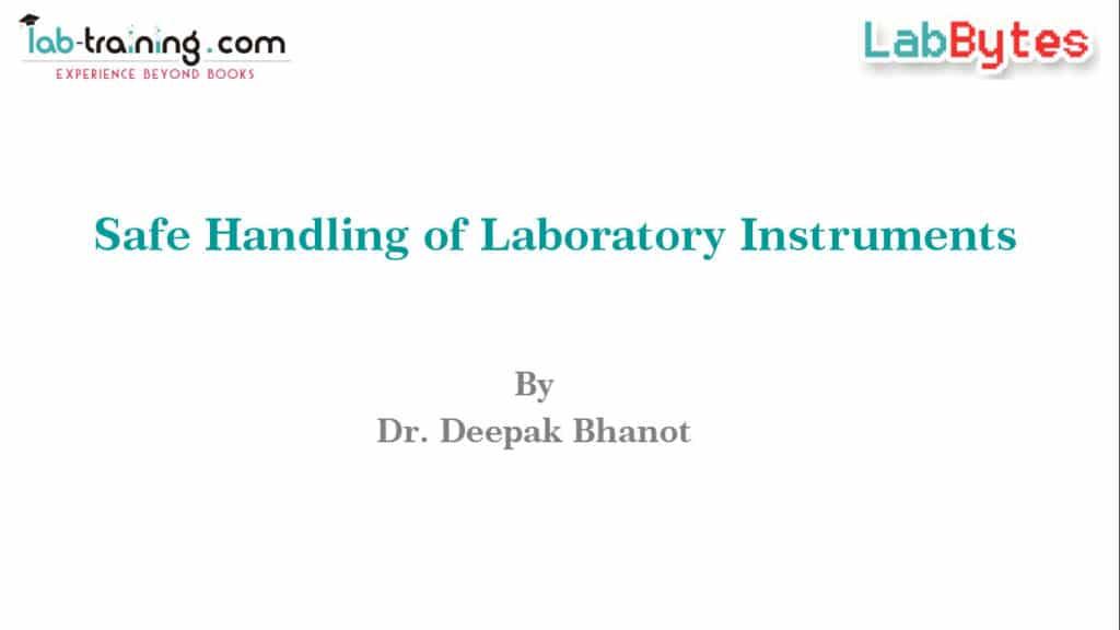 Safe Handling of Laboratory Instruments