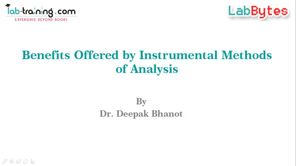 Benefits Offered by Instrumental Methods of Analysis